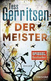 Der Meister - Gerritsen, Tess - Blanvalet