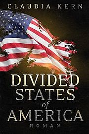 Autor: Kern, Claudia, Titel: Divided States of America