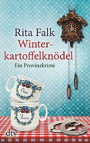 Autor: Falk, Rita, Titel: Winterkartoffelknödel