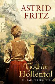 Tod im Höllental - Fritz, Astrid - Rowohlt