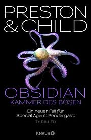 Obsidian - Kammer des Bösen - Child, Lincoln / Preston, Douglas - Knaur