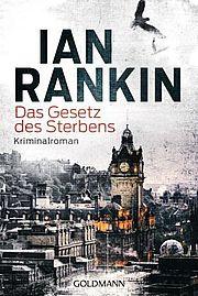 Autor: Rankin, Ian, Titel: Das Gesetz des Sterbens