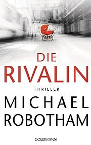 Die Rivalin - Robotham, Michael - Goldmann