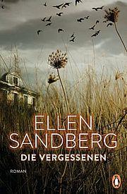 Die Vergessenen - Sandberg, Ellen - Penguin