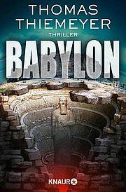 Babylon - Thiemeyer, Thomas - Droemer Knaur