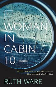 Autor: Ware, Ruth, Titel: Woman in Cabin 10