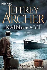 Kain und Abel - Archer, Jeffrey - Heyne