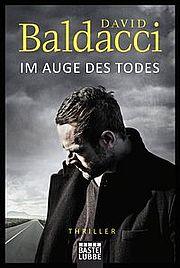 Autor: Baldacci, David, Titel: Im Auge des Todes