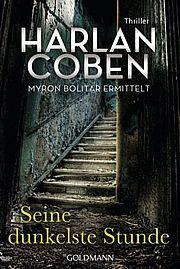 Autor: Coben, Harlan, Titel: Seine dunkelste Stunde - Myron Bolitar ermittelt