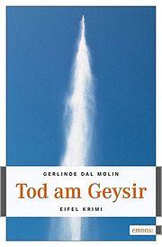 Tod am Geysir - Dal Molin, Gerlinde - Emons