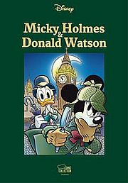 Micky Holmes & Donald Watson - Disney, Walt - Ehapa Comic Collection