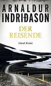Der Reisende - <a href='krimi_autoren/autor/117-Arnaldur_Indridason'>Indridason, Arnaldur</a> - Bastei Lübbe