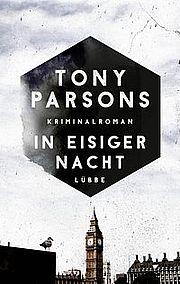 In eisiger Nacht - Parsons, Tony - Bastei Lübbe