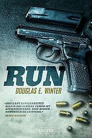 Run - Winter, Douglas E. - Luzifer