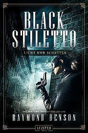 Autor: Benson, Raymond, Titel: Black Stiletto 2: Licht und Schatten