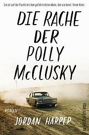 Die Rache der Polly McClusky - Harper, Jordan - Ullstein