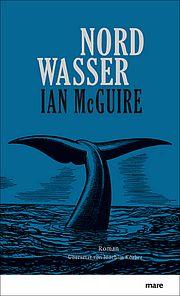Nordwasser - McGuire, Ian - mareverlag