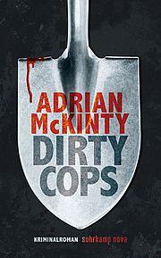 Autor: McKinty, Adrian, Titel: Dirty Cops