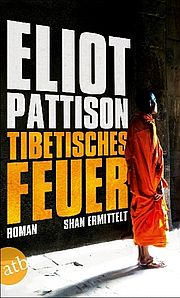 Autor: Pattison, Eliot, Titel: Tibetisches Feuer