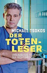 Autor: Tsokos, Michael, Titel: Der Totenleser