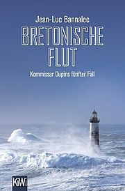 Autor: Bannalec, Jean-Luc, Titel: Bretonische Flut