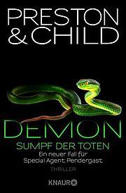 Autor: Child, Lincoln / Preston, Douglas, Titel: Demon - Sumpf der Toten
