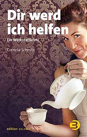 Dir werd ich helfen - Schmitz, Cornelia - Balance buch + medien