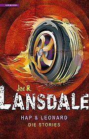 Hap & Leonard. Die Storys - <a href='krimi_autoren/autor/74-Joe R._Lansdale'>Lansdale, Joe R.</a> - Golkonda