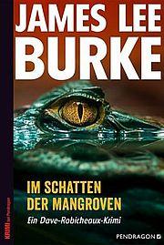 Autor: Burke, James Lee, Titel: Im Schatten der Mangroven