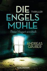 Autor: Gruber, Andreas, Titel: Die Engelsmühle