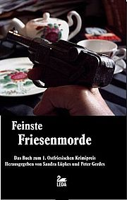 Feinste Friesenmorde - Lüpkes, Sandra / Gerdes, Peter (Hrsg.) - Leda