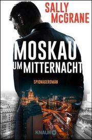 Autor: McGrane, Sally, Titel: Moskau um Mitternacht