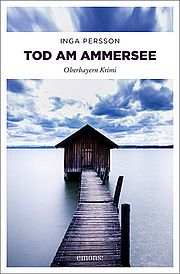 Autor: Persson, Inga, Titel: Tod am Ammersee