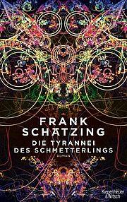 Autor: Schätzing, Frank, Titel: Die Tyrannei des Schmetterlings