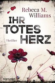 Autor: Williams, Rebeca M., Titel: Ihr totes Herz