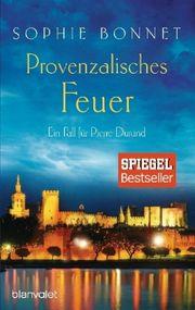 Provenzalisches Feuer - Bonnet, Sophie - Blanvalet