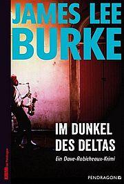 Im Dunkel des Deltas - Burke, James Lee - Pendragon