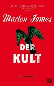 Der Kult - James, Marlon - Heyne Hardcore