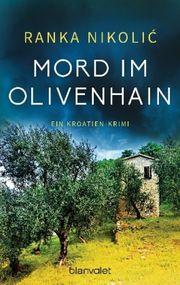 Mord im Olivenhain - Nikolic, Ranka - Blanvalet