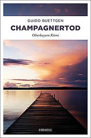 Autor: Buettgen, Guido, Titel: Champagnertod