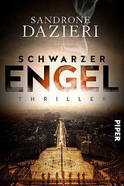 Schwarzer Engel - Dazieri, Sandrone - Piper