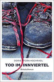 Autor: Fürk-Hochradl, Doris, Titel: Tod im Innviertel