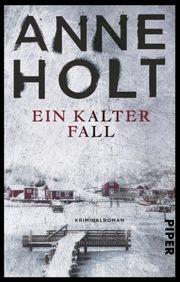 Autor: Holt, Anne, Titel: Ein kalter Fall