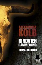Rindviehdämmerung - Kolb, Alexandra - TALOS Verlag