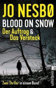 Autor: Nesbø, Jo, Titel: Blood on Snow. Der Auftrag & Das Versteck