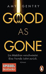 Autor: Gentry, Amy, Titel: Good as Gone