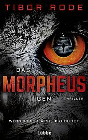 Das Morpheus-Gen - Rode, Tibor - Bastei Lübbe