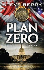 Autor: Berry, Steve, Titel: Plan Zero