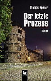 Autor: Breuer, Thomas, Titel: Der letzte Prozess