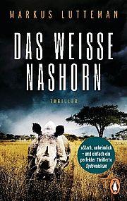 Autor: Lutteman, Markus, Titel: Das weiße Nashorn